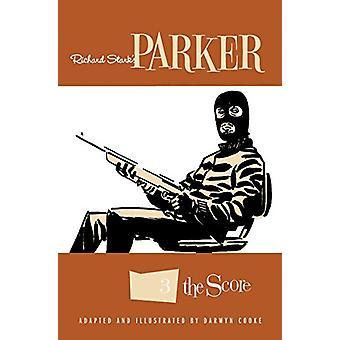 Richard Stark's Parker The Score by Darwyn Cooke - 9781631409967 Book