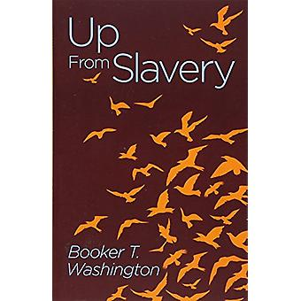 Up from Slavery by Booker T. Washington - 9781788283069 Book