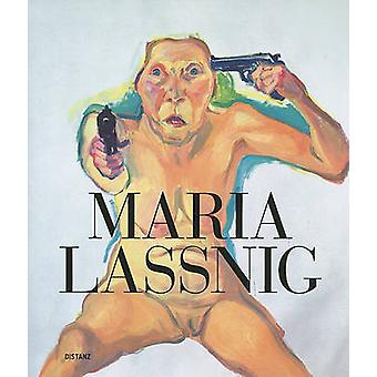 Maria Lassnig by Helmut Friedel - Lenbachhaus Munchen - 9783899554021