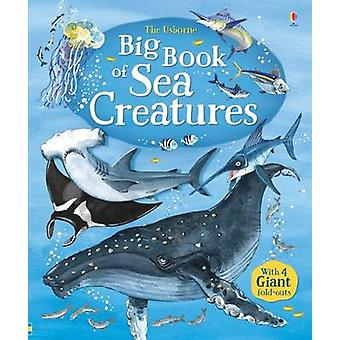 Big Book of Sea Creatures (New edition) by Minna Lacey - Fabiano Fior