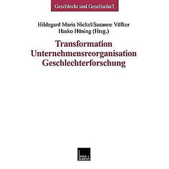Transformation  Unternehmensreorganisation  Geschlechterforschung by Nickel & Hildegard Maria