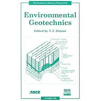 Environmental Geotechnics - Proceedings of Sessions of Geo-Denver 2000