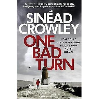 Eine schlechte Wendung - DS Claire Boyle Thriller 3 von Sinead Crowley - 97817842