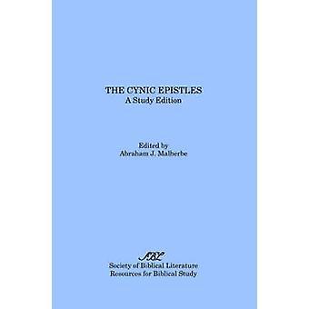 The Cynic Epistles A Study Edition by Malherbe & Abraham & J.