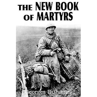 Het nieuwe boek van de martelaren door Duhamel & Georges