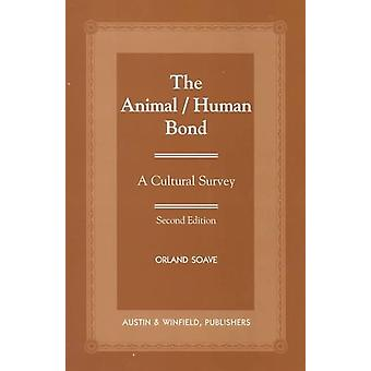 The AnimalHuman Bond  A Culture Survey by Orland A Soave