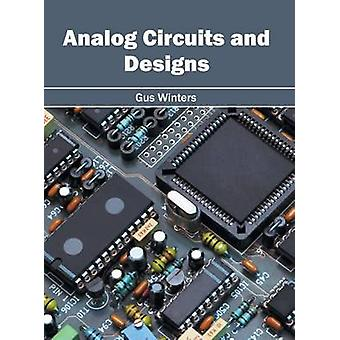 Analog Circuits and Designs by Winters & Gus