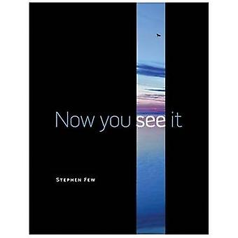 Now You See It  Simple Visualization Techniques for Quantitative Analysis by Stephen Few