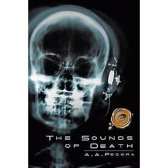 Lyden av død ved Pecora & A. A.