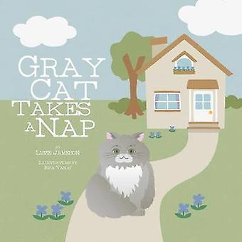Gray Cat Takes a Nap by Jameson & Lisse