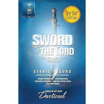 Oracle of God Devotional 2015 Jan To June sword of the Lord by Okauru & Stevie