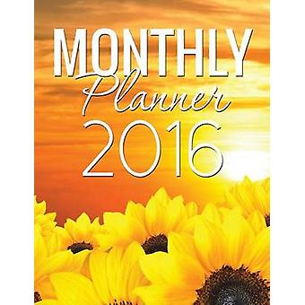 Monthly Planner 2016 by Publishing LLC & Speedy