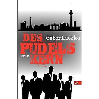 Des Pudels Kern by Laczko & Gabor
