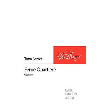 Ferne Quartiere by Berger & Timo