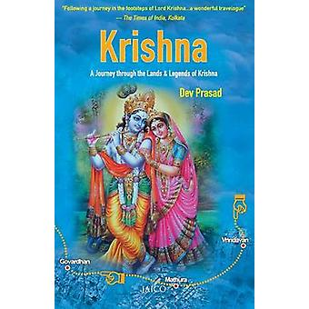 Krishna A Journey through the Lands  Legends of Krishna by Prasad & Dev
