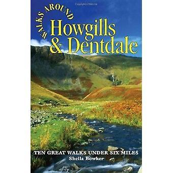 Walks Around Howgills & Dentdale - Ten Great Short Walks Under Six