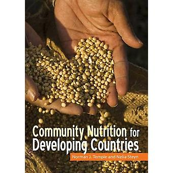Community Nutrition for Developing Countries by Norman J. Temple - Ne