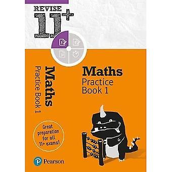 Revidere 11+ Matematikk Praksis Bok 1: inkluderer online praksis spørsmål (Revidere 11 + Matematikk)