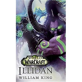 Illidan - World of Warcraft by William King - 9780399177576 Book