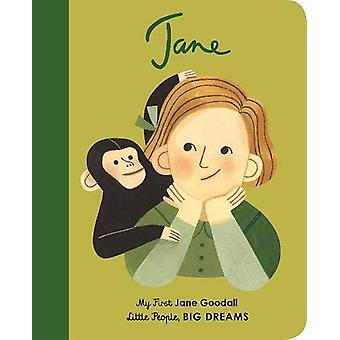 Jane Goodall - My First Jane Goodall by Maria Isabel Sanchez Vegara -
