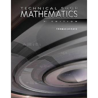 Technical Shop Mathematics 3rd (3rd) by ANDERSON - 9780831130862 Book