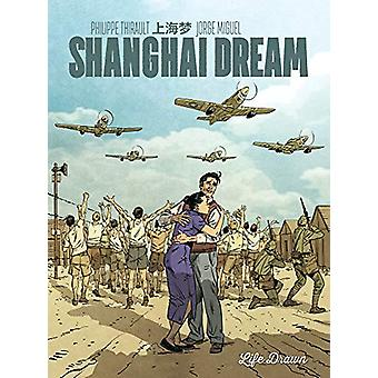Shanghai Dream by Philippe Thirault - 9781643378510 Book