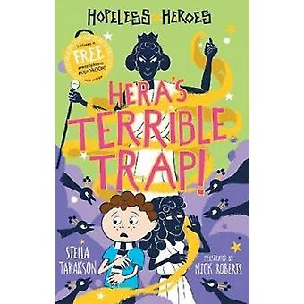 Hera's Terrible Trap! by Stella Tarakson - 9781782263791 Book