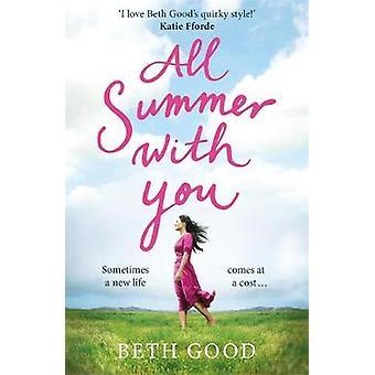 All Summer With You - Der perfekte Urlaub von Beth Good - 97817874