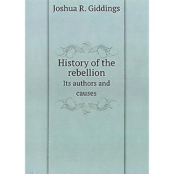 History of the Rebellion by Joshua Reed Giddings - 9785876040374 Book