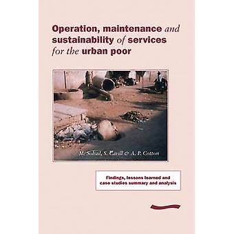 Operation - Maintenance and Sustainability of Services for the Urban