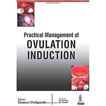 Praktisches Management der Ovulationsinduktion