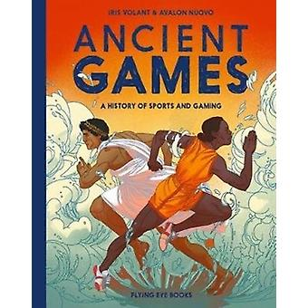 Ancient Games by Iris Volant