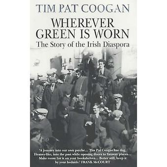 Waar Green wordt gedragen door Tim Pat Coogan