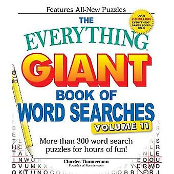 Everything Giant Book of Word Searches Volume 11 by Charles Timmerman