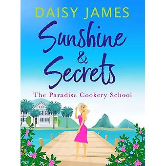 Sunshine & Secrets by Daisy James - 9781788634137 Book