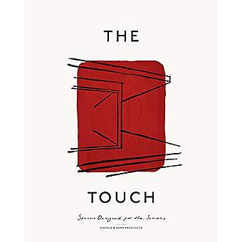 The Touch - Spaces Designed for the Senses by Kinfolk - 9783899559781