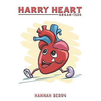 Harry Heart  Organised by Hannah Berry
