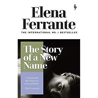 The Story of a New Name (Neapolitan Quartet)