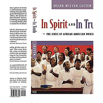 Em Espírito e na Verdade - A Música da Adoração Afro-Americana por Melv