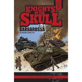 Knights of the Skull Vol. 2 Germanys Panzer Forces in WWII Barbarossa by Wayne Vansant