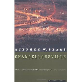 Chancellorsville by Sears & Stephen W.