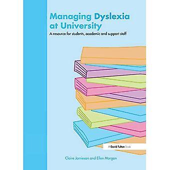 Gérer la dyslexie à l'université : une ressource pour les étudiants, le personnel académique et de soutien (David Fulton Books)