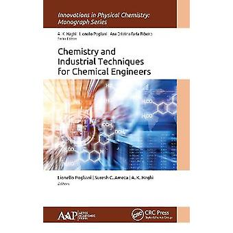Chemistry and Industrial Techniques for Chemical Engineers Innovations in Physical Chemistry