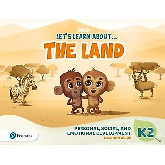 Let's Learn About the Land� K2 Personal, Social & Emotional Development Teacher's Guide (Let's Learn About The Earth)