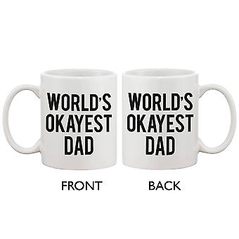 Grappige keramische koffiemok voor papa - wereld is Okayest papa. Beste vaderdag cadeau voor vader 11oz mok