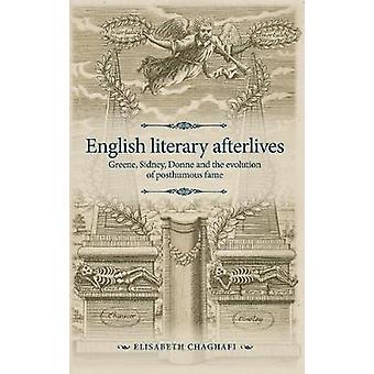 Engelse literaire nabestaanden Greene Sidney Donne en de evolutie van postume roem De Manchester Spenser