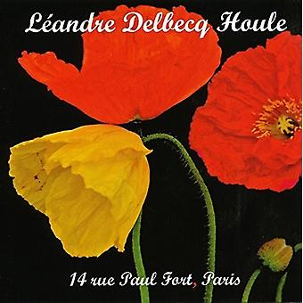 Leandre / Delbecq / Houle - 14 Ru Paul Fort Paris [CD] USA import