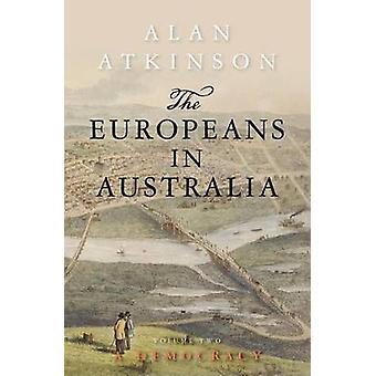 Européerna i Australien - demokrati - Vol. 2 av Alan Atkinson - 9781