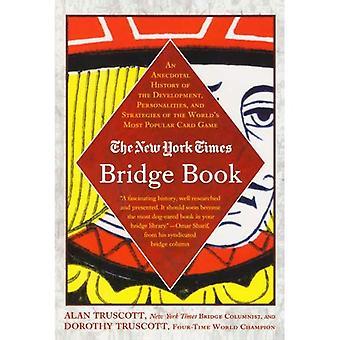 New York Times Bridge boken: En anekdotiska historia utveckling, personligheter och strategier för världens mest populära kortspel (New York Times Bridge-serien)