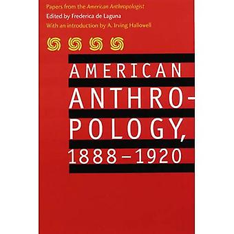 Amerikanische Anthropologie, 1888-1920: Papiere von der